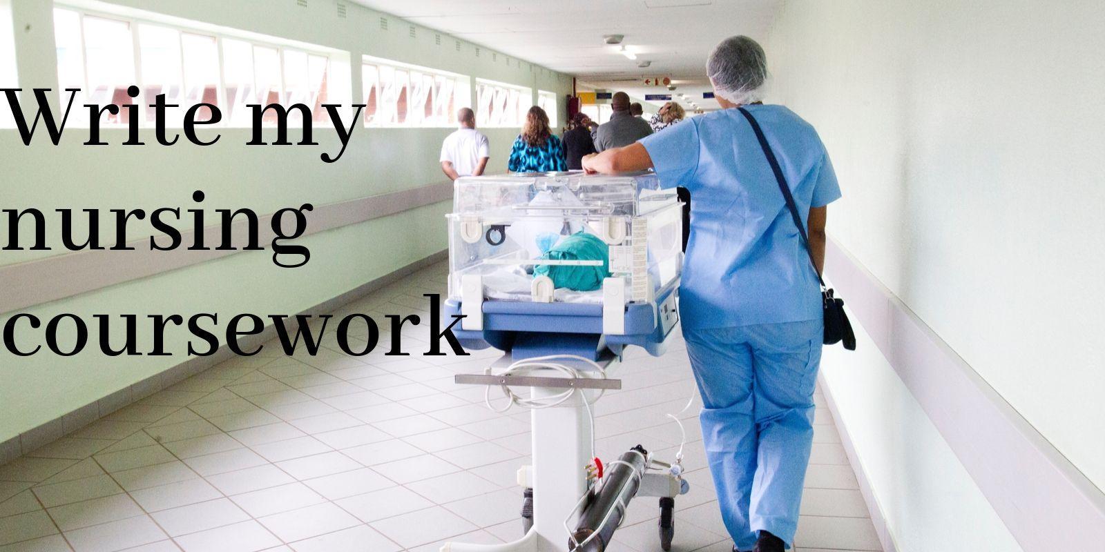 Write my nursing coursework