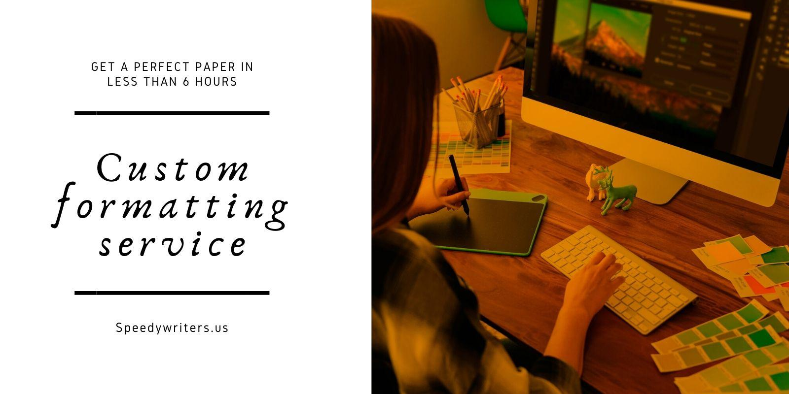 custom formatting service
