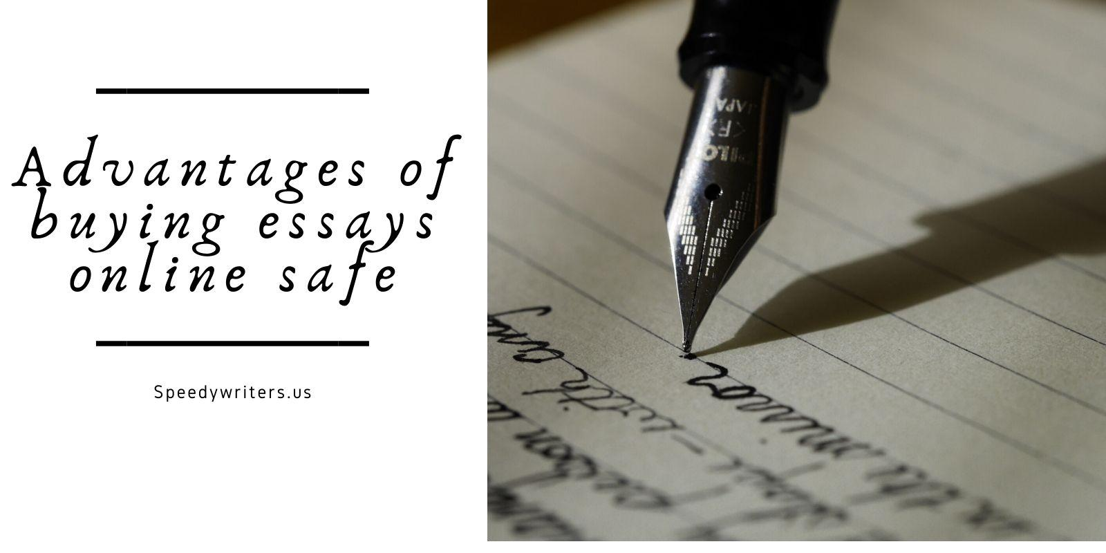 advantages of buying essays online safe
