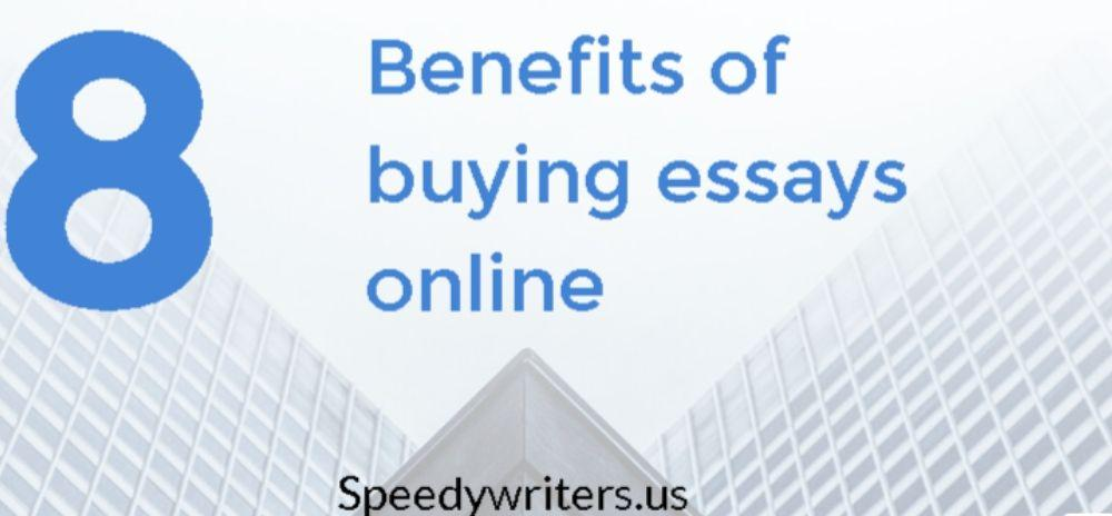 Benefits of buying essays online