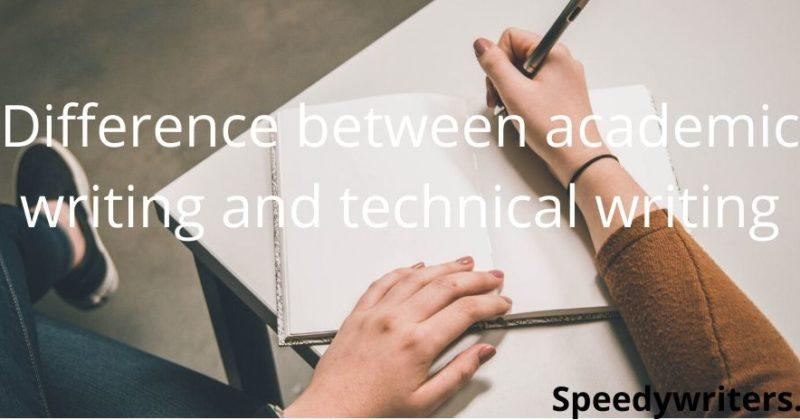 Difference between academic writing and technical writing