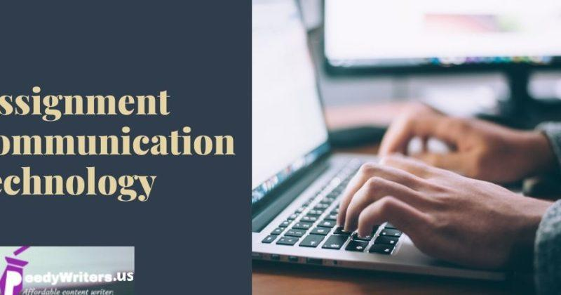 Assignment communication technology