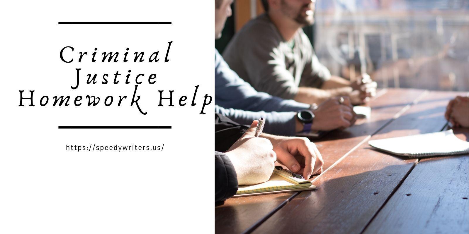criminal justice homework help