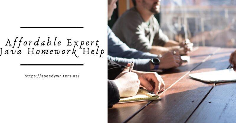 Affordable Expert Java Homework Help