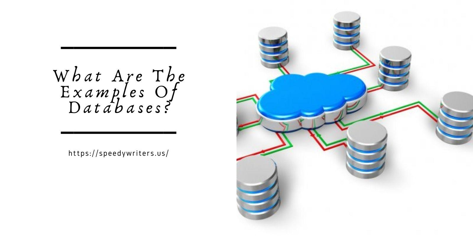 What Are The Examples Of Databases?
