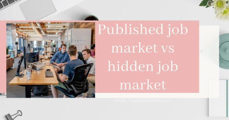 What is the difference between the published job market and the hidden job market?