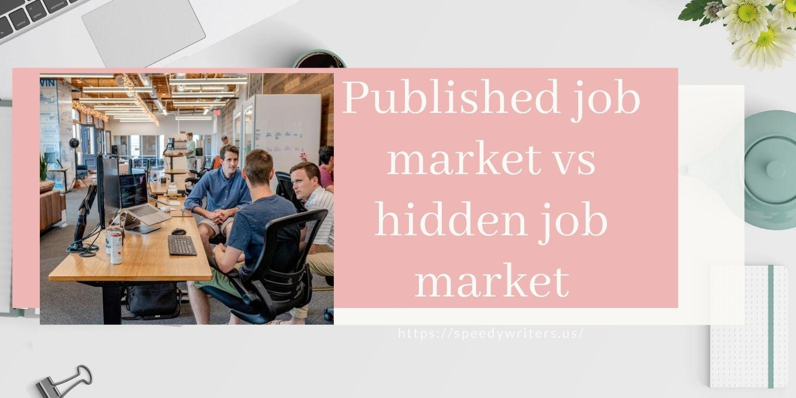 difference between the published job market and the hidden job market